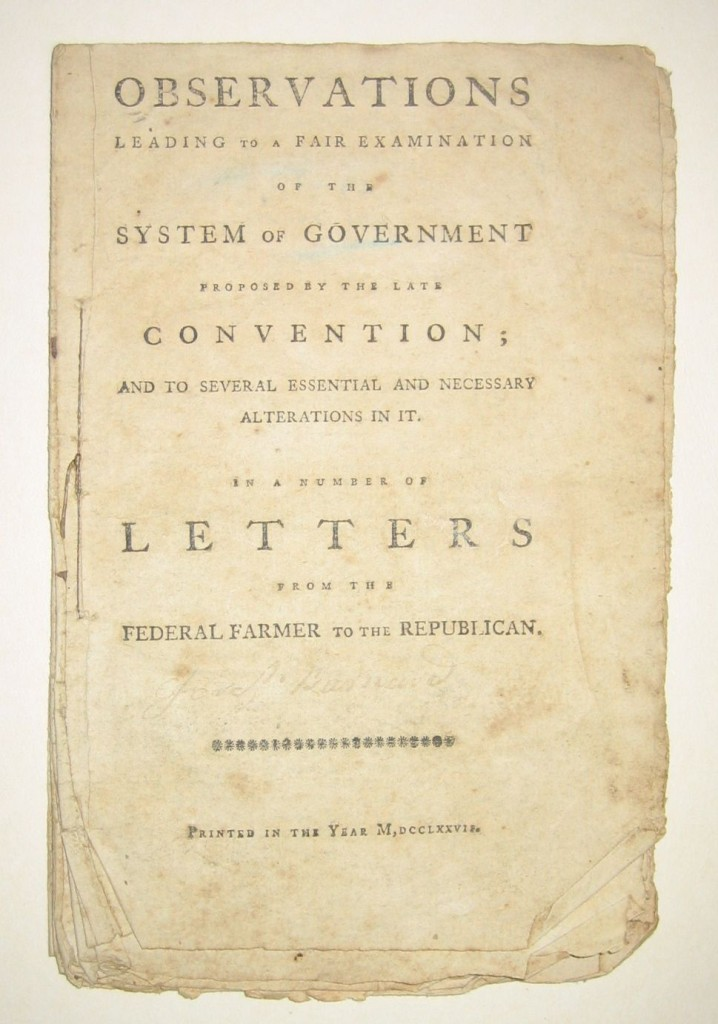 (CONSTITUTION.) [Lee, Richard Henry.] Observations Leading to a Fair Examination of the System of Government,