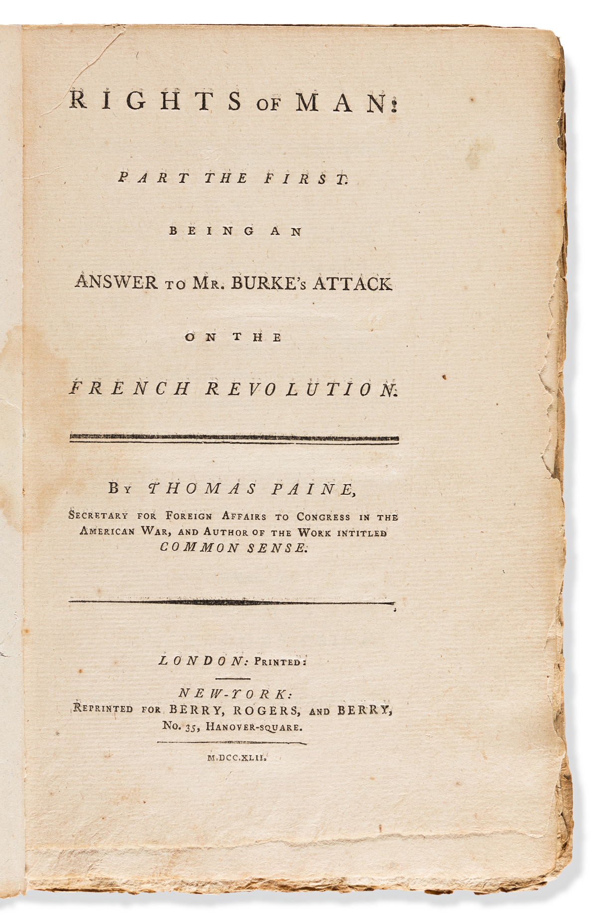 Paine, Thomas (1737-1809) Rights of Man. Part the First [and] Part the Second.
