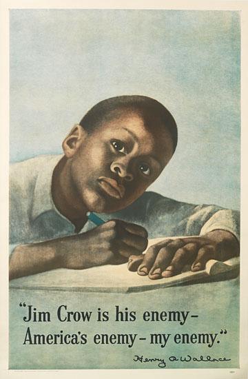 "(CIVIL RIGHTS.) ""Jim Crow is his enemy - America's enemy - my enemy."""