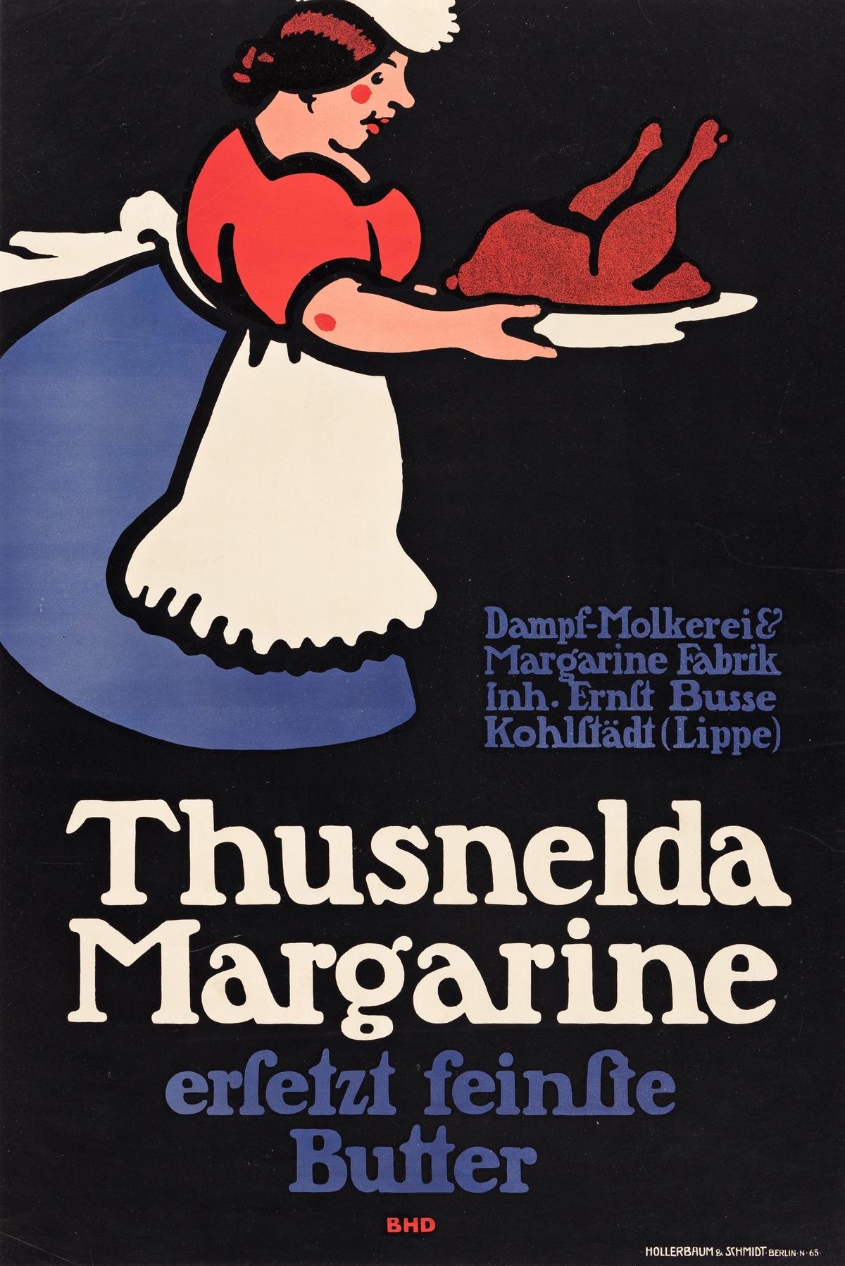 LUCIAN BERNHARD (1883-1972).  THUSNELDA MARGARINE. Circa 1910. 27½x18½ inches, 69¾x47 cm. Hollerbaum & Schmidt, Berlin.