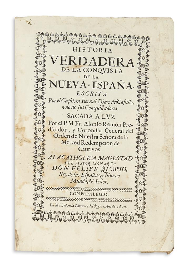 (MEXICO.) Díaz del Castillo, Bernal. Historia verdadera de la conquista de la Nueva España.