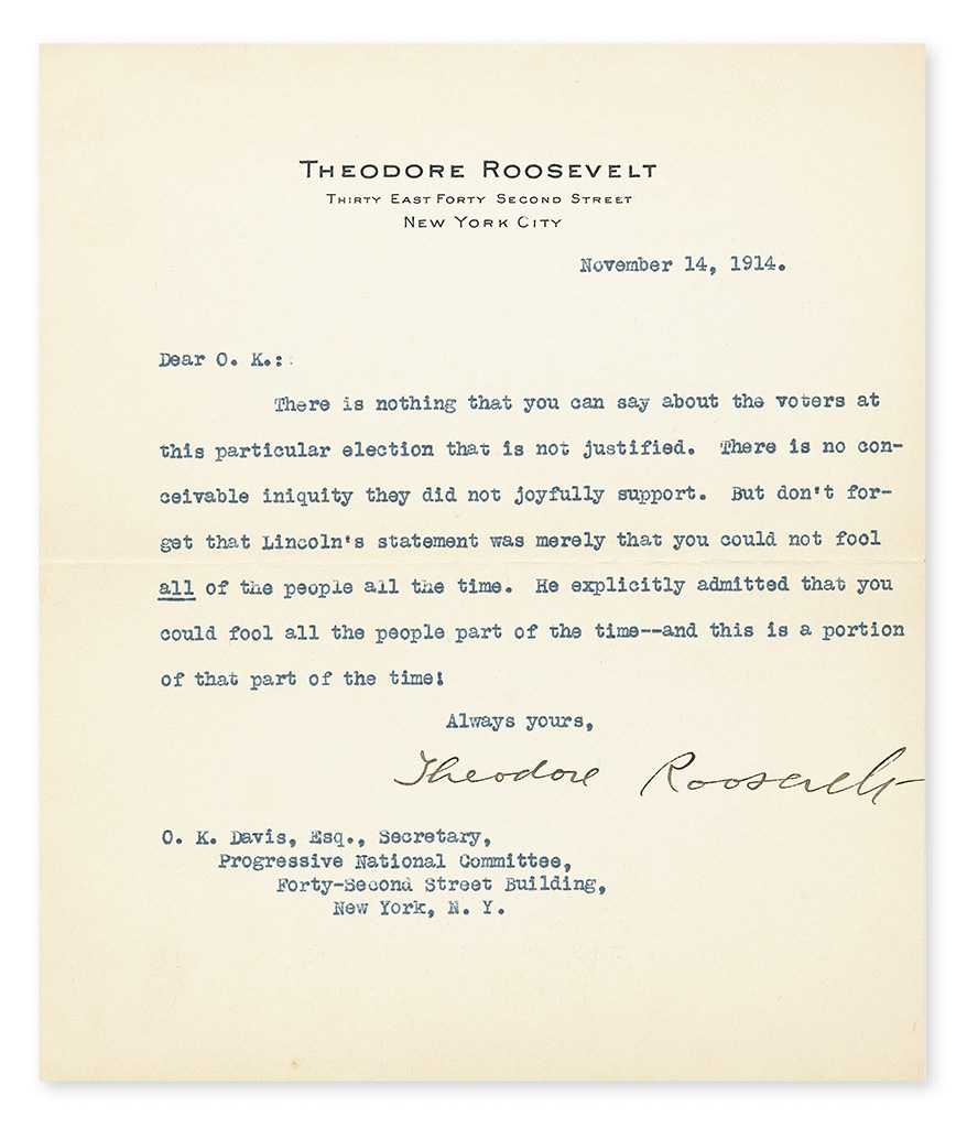 ROOSEVELT, THEODORE. Typed Letter Signed, to Secretary of the Progressive Party National Committee Oscar King Davis,