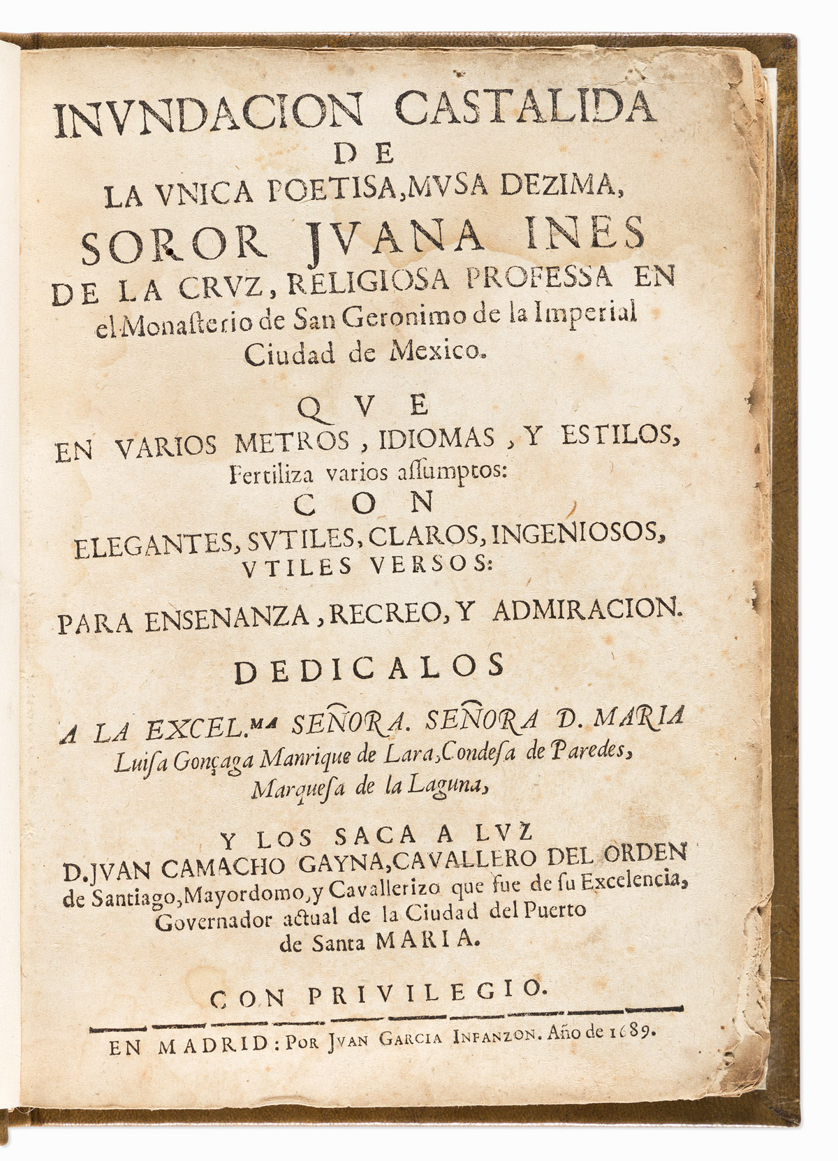 (MEXICAN LITERATURE.) Juana Inés de la Cruz. Complete set of her collected works.