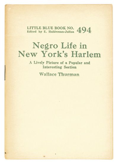 (LITERATURE AND POETRY.) THURMAN, WALLACE. Negro Life in New York''s Harlem.