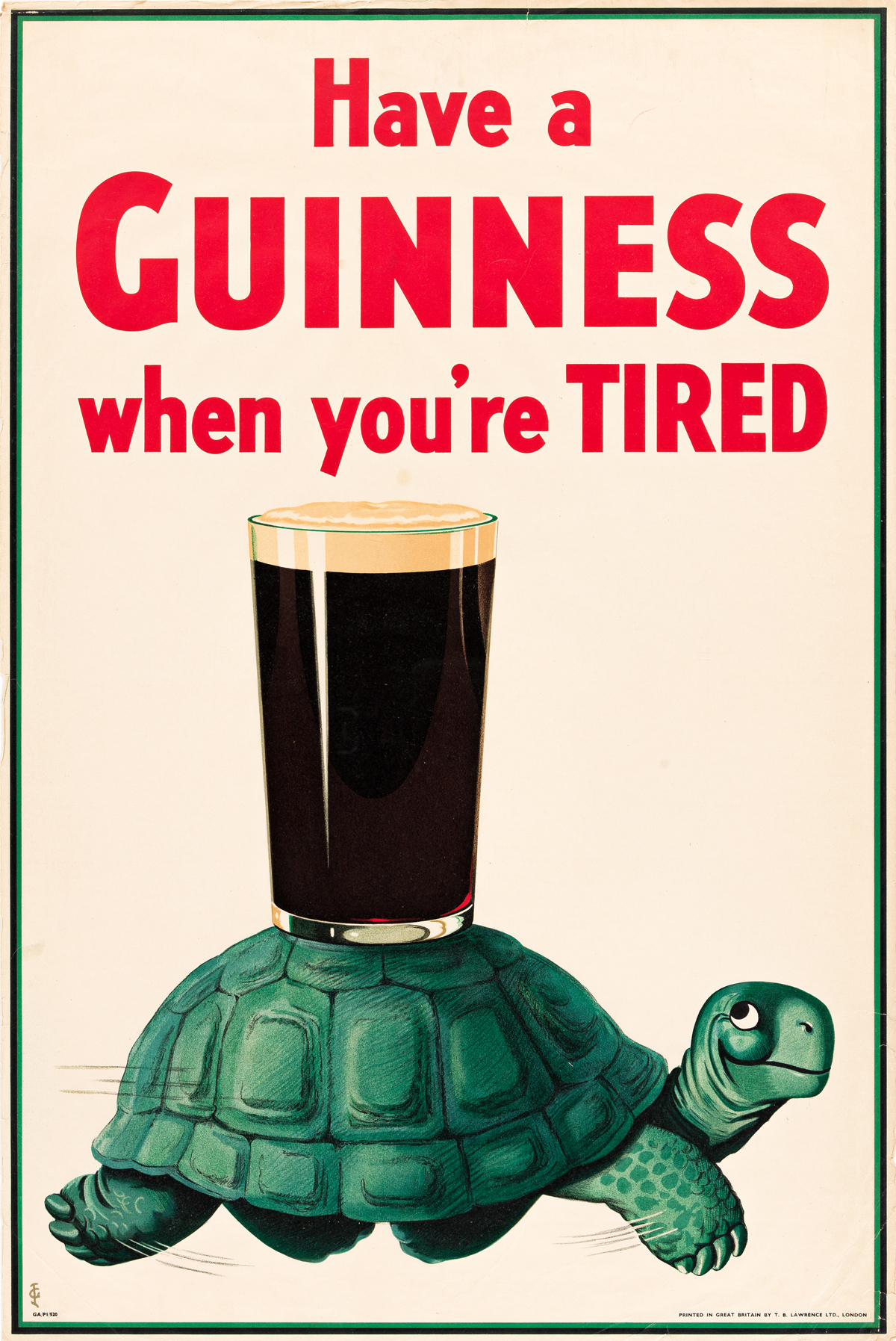 JOHN GILROY (1898-1985).  HAVE A GUINNESS WHEN YOURE TIRED. 1936. 30x20 inches, 76x50 cm. T.B. Lawrence Ltd., London.