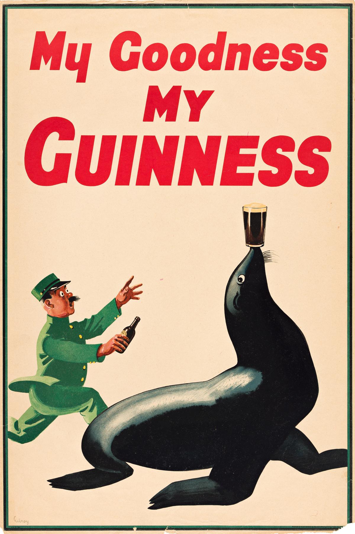 JOHN GILROY (1898-1985).  MY GOODNESS MY GUINNESS. 1935. 29x20 inches, 75x50 cm. Sanders Phillips & Co., Ltd., London.