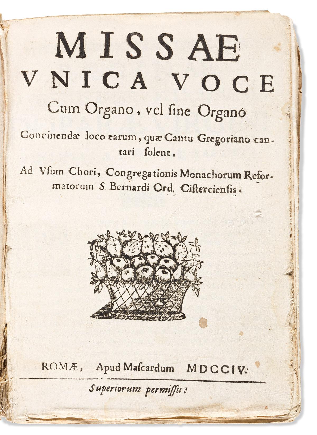 Gregorian Chants, Cistercian. Missae Unica Voce cum Organo, vel since Organo Concinendae loco earum, quae Cantu Gregoriano cantari sole