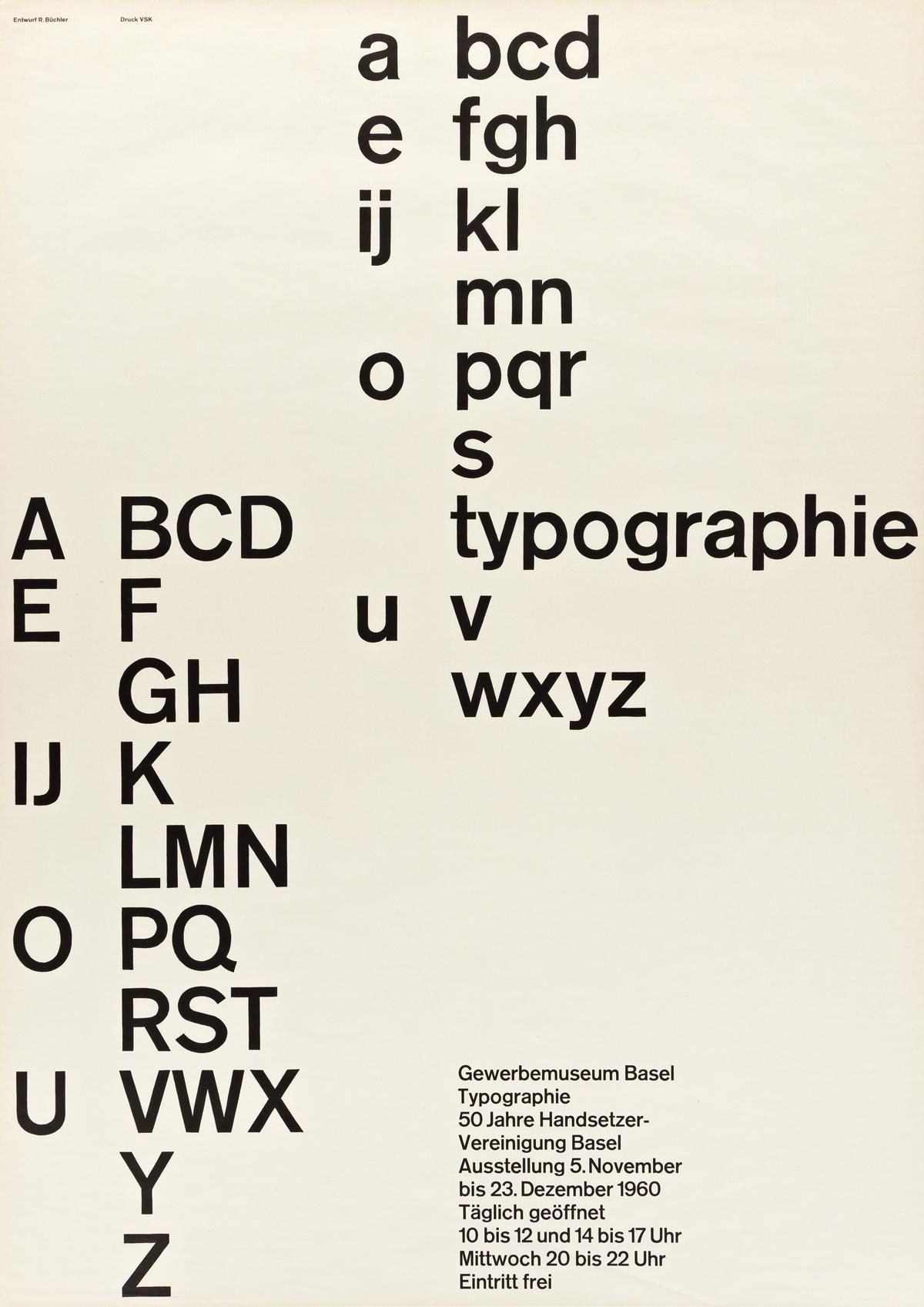 ROBERT BÜCHLER (1914-2005).  TYPOGRAPHIE / GEWERBEMUSEUM, BASEL. 1960. 50¼x35½ inches, 127½x90 cm. VSK, Basel.