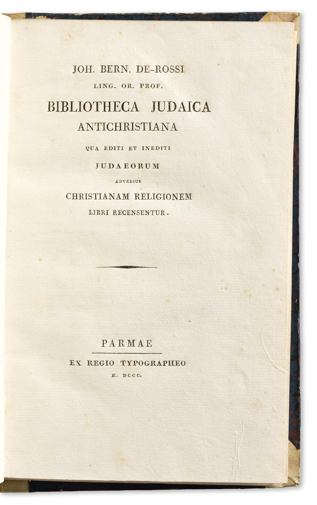 De Rossi, Giovanni Bernardo (1742-1831) Bibliotheca Judaica Antichristiana qua Editi et Inediti Judaeorum adversus Christianam Religion