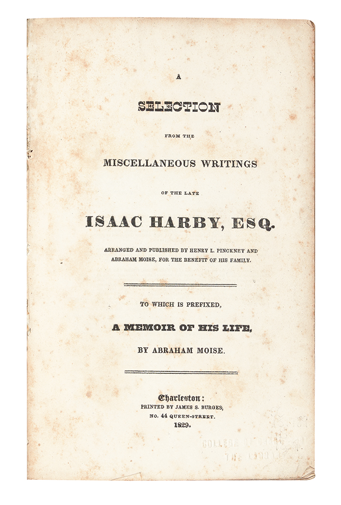 (JUDAICA.) Harby, Isaac. A Selection from the Miscellaneous Writings of the Late Isaac Harby.