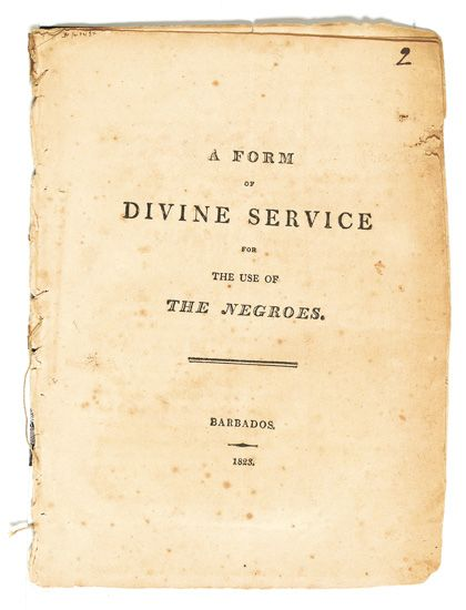 (SLAVERY AND ABOLITION--BARBADOS.) A form of Divine Service for the Use of the Negroes.