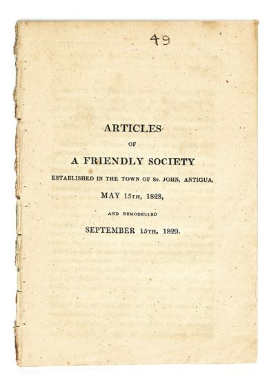 (SLAVERY AND ABOLITION--ANTIGUA.) Articles of a Friendly Society, established in the Town of St John, Antigua, May 15th, 1828, and remo