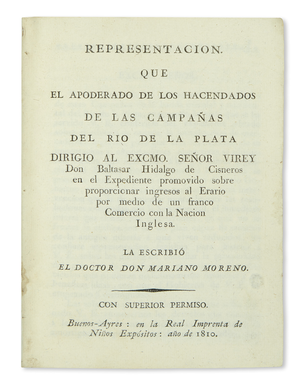 (ARGENTINA.) Compilation of works printed in Buenos Aires in 1810, including Morenos important Representacion.