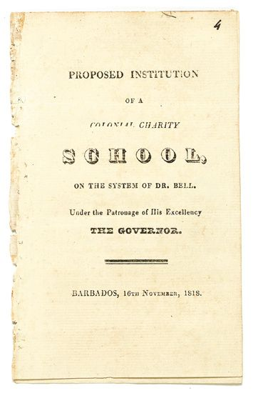 (SLAVERY AND ABOLITION--BARBADOS.) Proposed Institution of a Colonial Charity School, on the System of Dr. Bell. Under the Patronage of