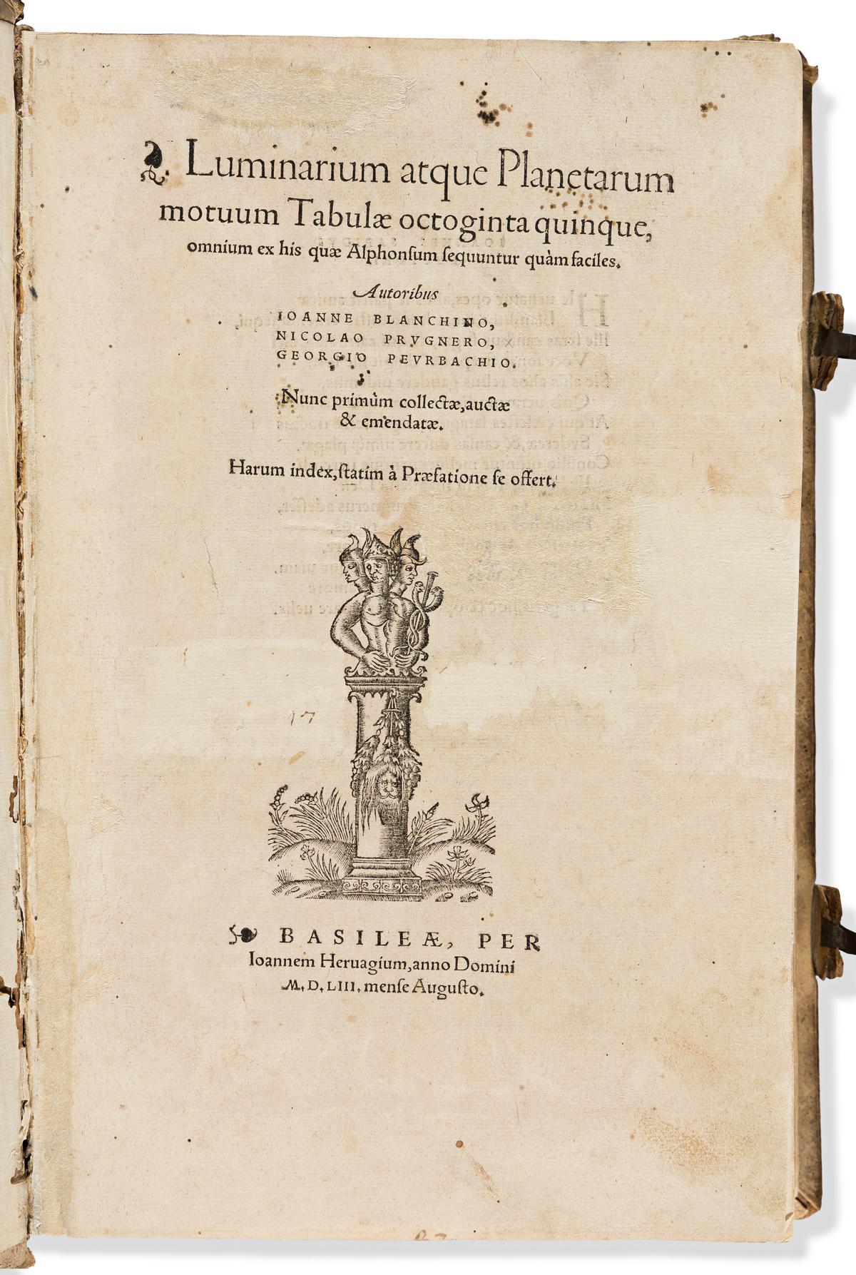 Bianchini, Giovanni; Nicolaus Pruckner; [and] Georg Peurbach Luminarium atque Planetarum motuum Tabulae octoginta quinque, omnium ex hi