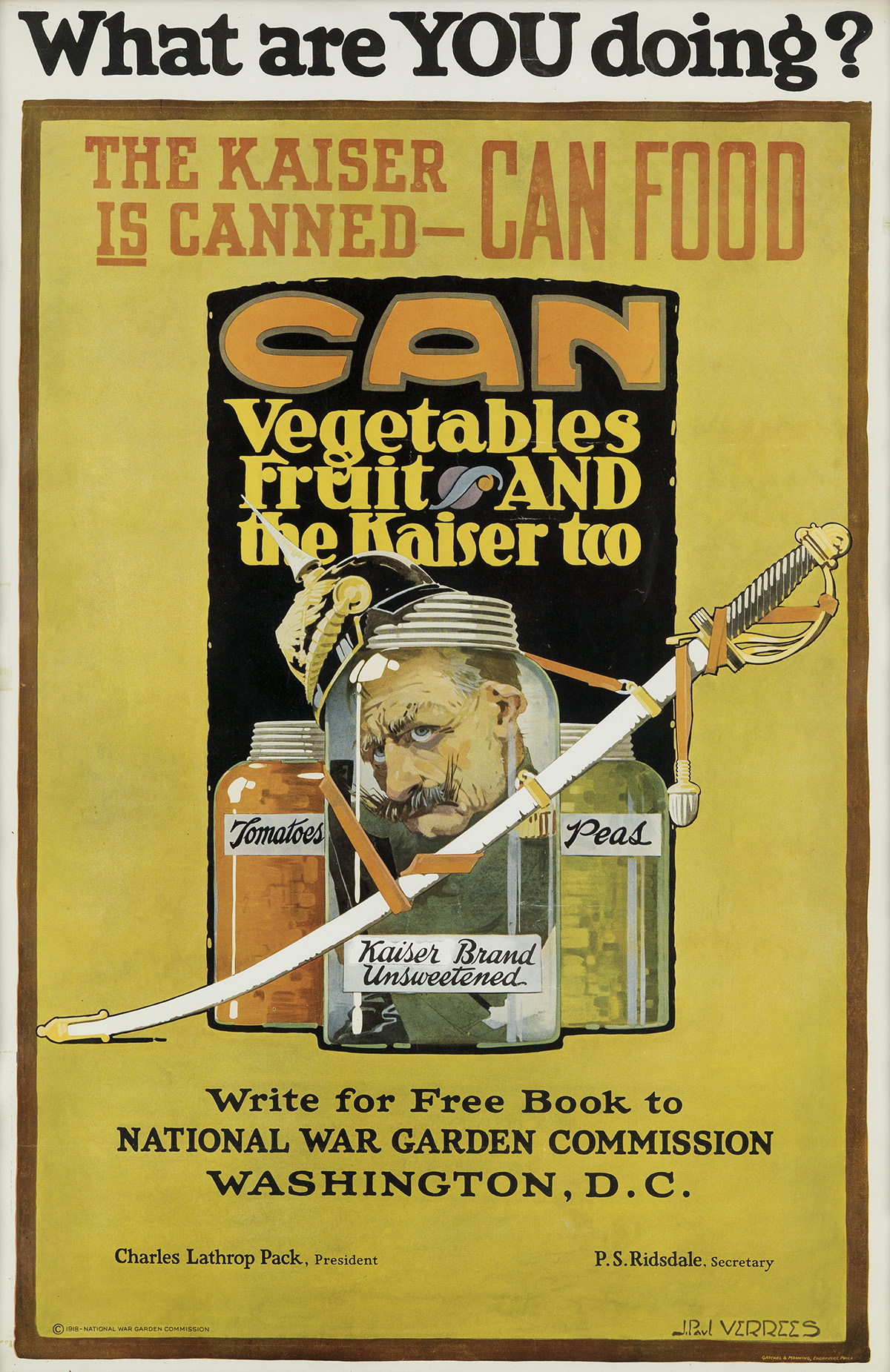 J. PAUL VERREES (1889-1942). WHAT ARE YOU DOING? / THE KAISER IS CANNED. 1918. 32x21 inches, 83x54 cm. Gatchel & Manning Engravers, Phi