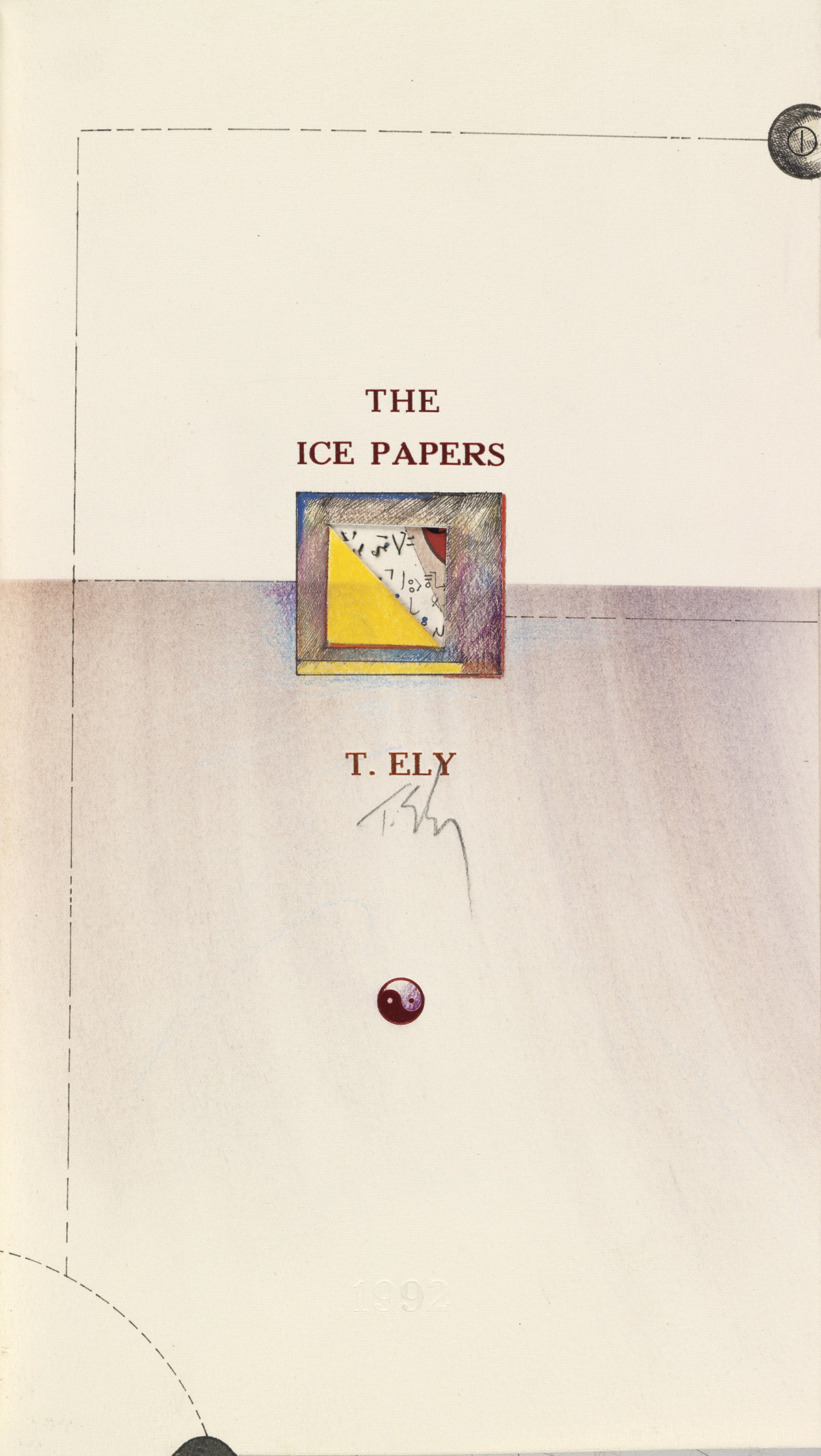 ELY, TIMOTHY. The Ice Papers.