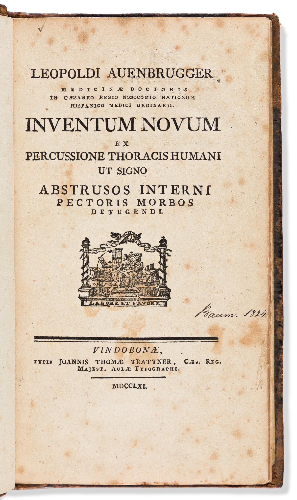Auenbrugger, Leopold (1722-1809) Inventum novum ex percussione thoracis humani ut signo Abstrusos Interni Pectoris Morbos Detegendi.