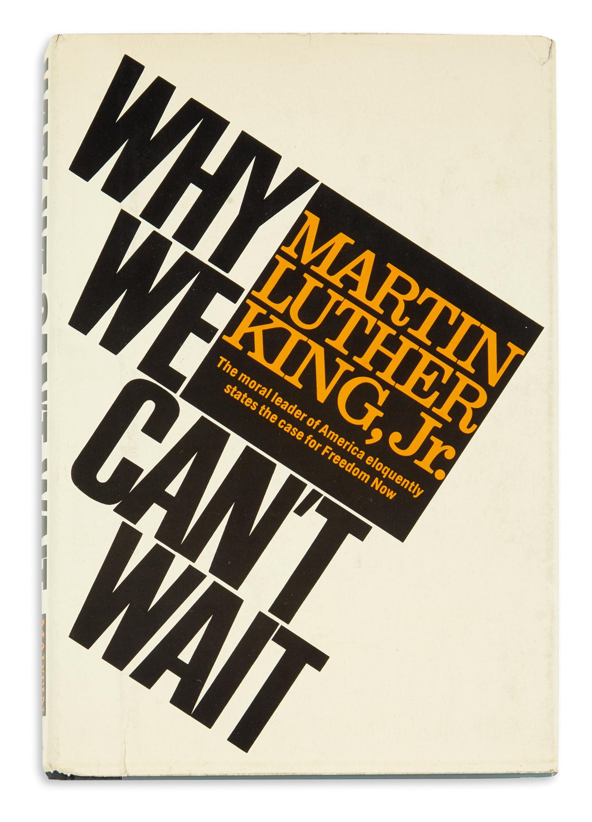 KING, MARTIN LUTHER. Why We Cant Wait.