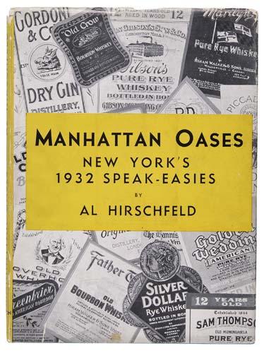 Manhattan Oases: New Yorks 1932 Speak-Easies.