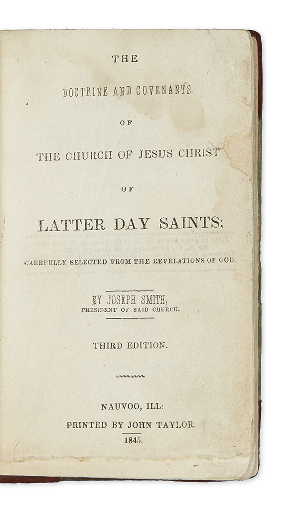 (MORMONS.) Smith, Joseph. The Doctrine and Covenants of the Church of Jesus Christ of Latter Day Saints.