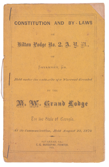 (FREEMASONS.) Constitution and By-Laws of the Hilton Lodge No. 2 A.Y.M, of Savannah, Ga, Held under the Authority of a Warrant Granted