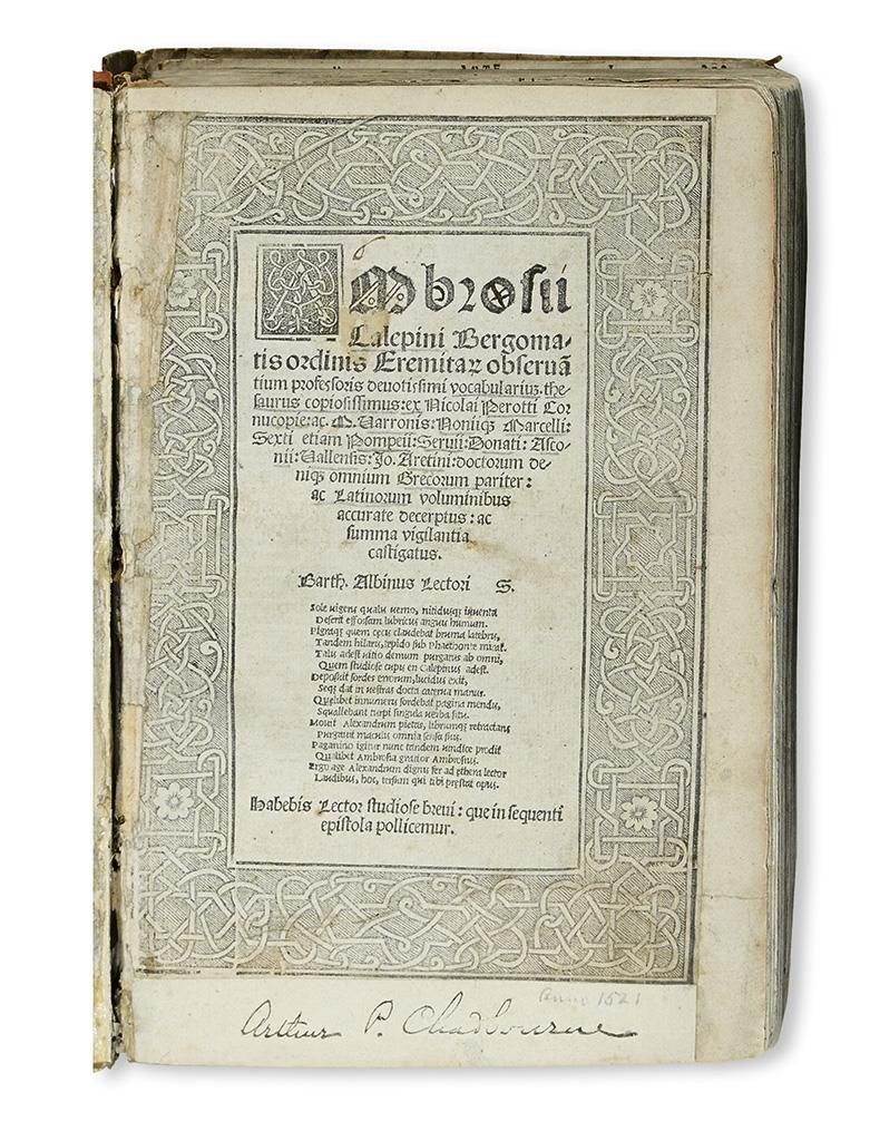 CALEPINO, AMBROGIO. Vocabularium. Thesaurus copiosissimus: ex Nicolai Perotti Cornucopie.  1522.  Lacks the last leaf.