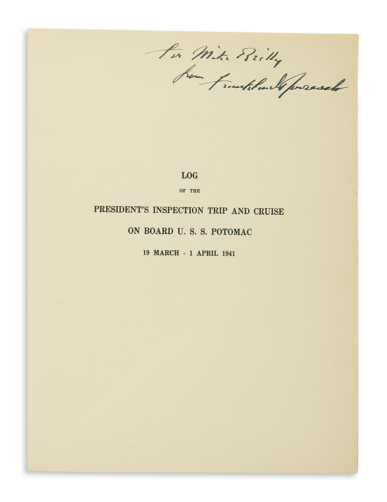 ROOSEVELT, FRANKLIN D. Log of the Presidents Inspection Trip and Cruise on Board U.S.S. Potomac: 19 March-1 April 1941. Signed and Ins