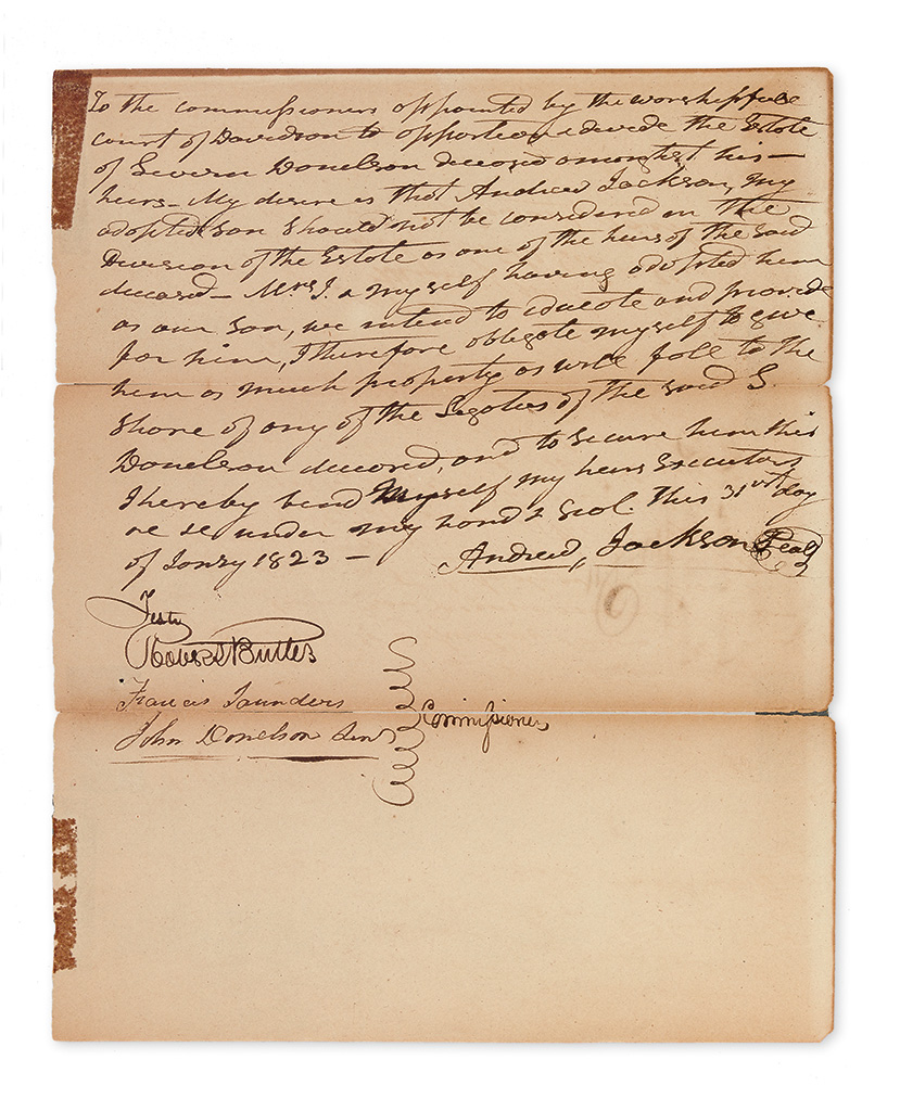 JACKSON, ANDREW. Autograph Document Signed, declaring to the commissioners of the estate of his deceased brother-in-law that his adopte