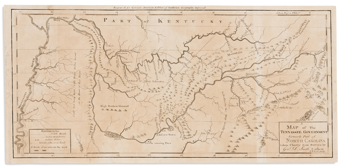 CAREY, MATHEW; and SMITH, DANIEL. A Map of the Tennassee Government Formerly Part of North Carolina.