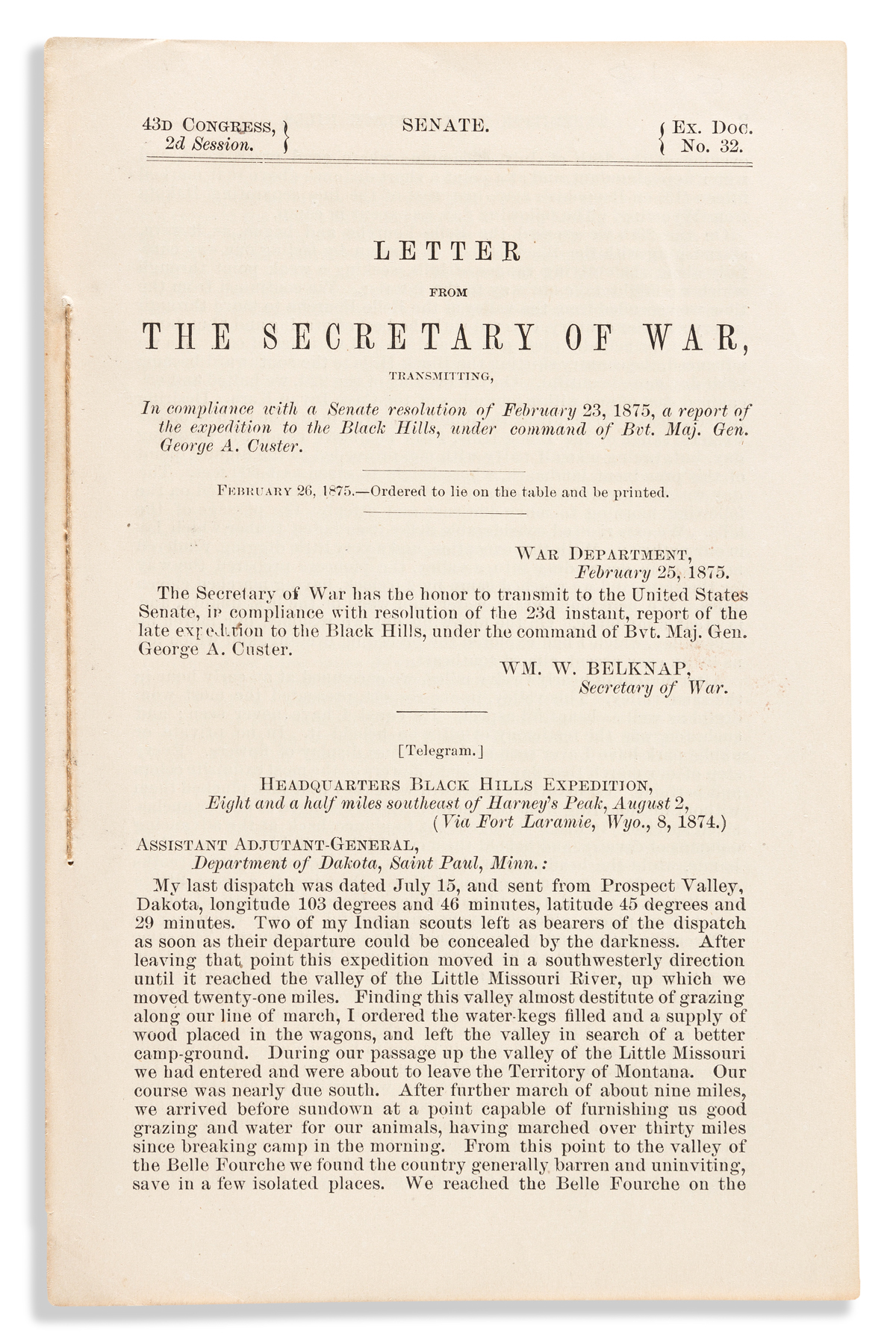 GEORGE A. CUSTER. Letter from the Secretary of War, Transmitting . . . a Report of the Expedition to the Black Hills.