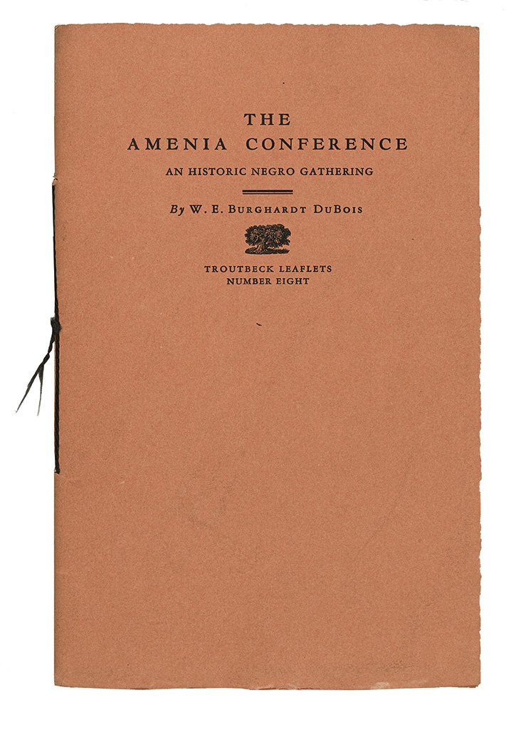 DU BOIS, W.E.B. The Amenia Conference. An Historic Negro Gathering.
