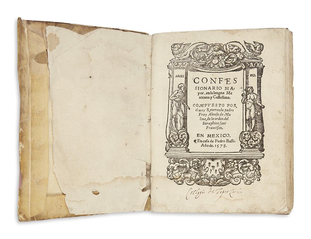 (MEXICAN IMPRINT--1577.) Molina, Alonso de. Confessionario mayor, en la lengua mexicana y castellana