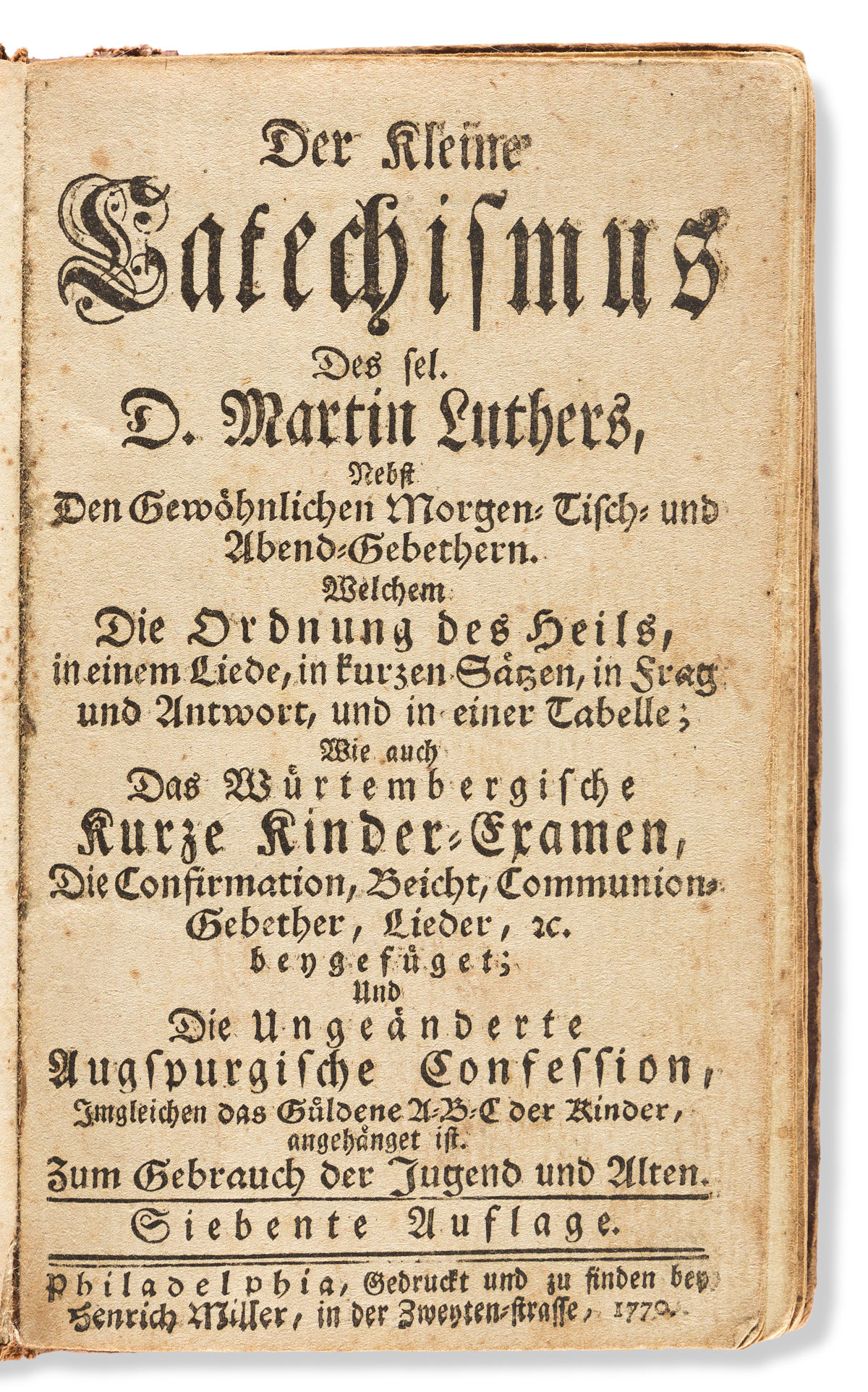(EARLY AMERICAN IMPRINT.) Der Kleine Catechismus des sel. D. Martin Luthers.
