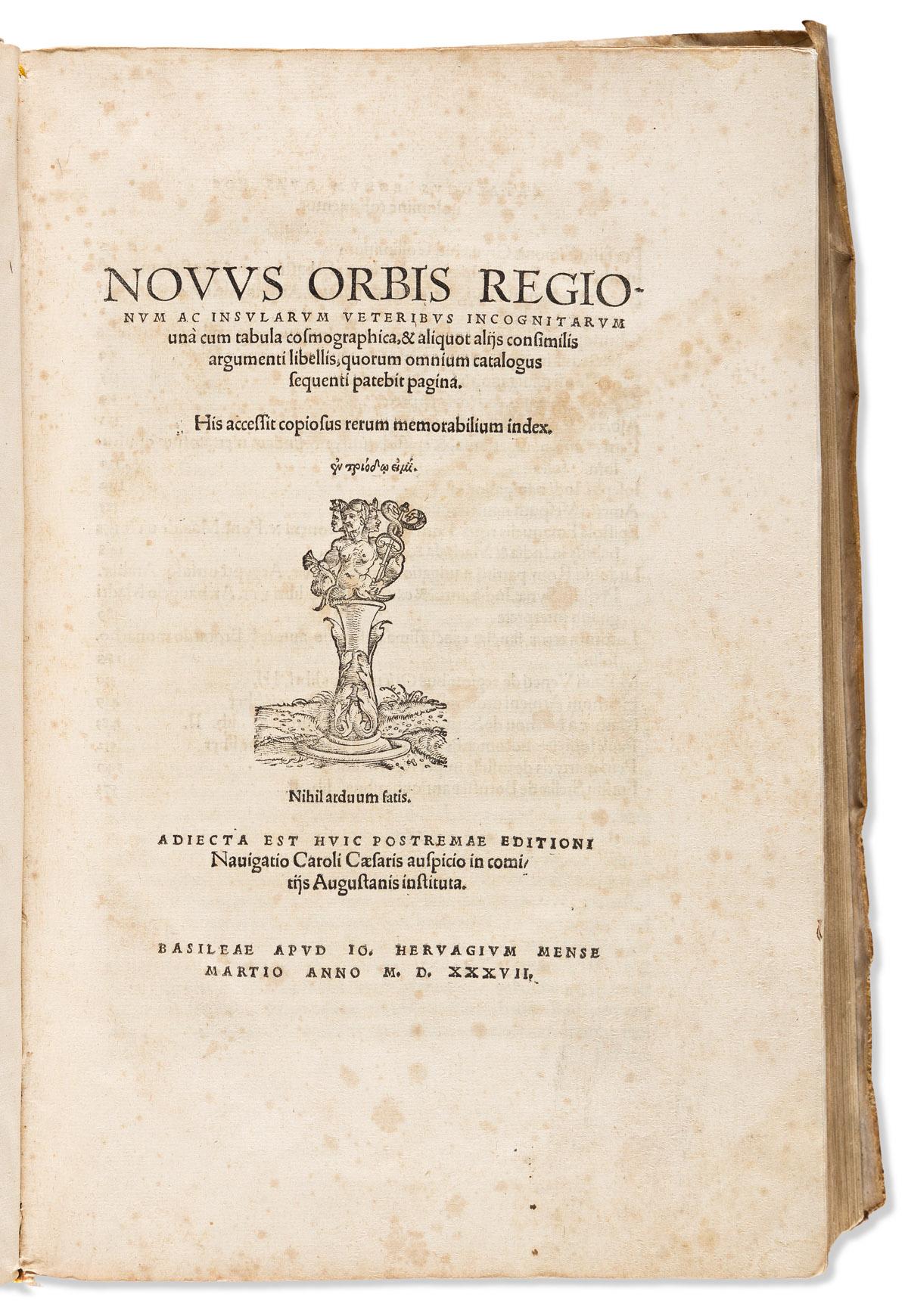 Huttich, Johannes (1480-1544) and Simon Grynaeus (1493-1541) Novus Orbis Regionum Insularum Veteribus Incognitarum.