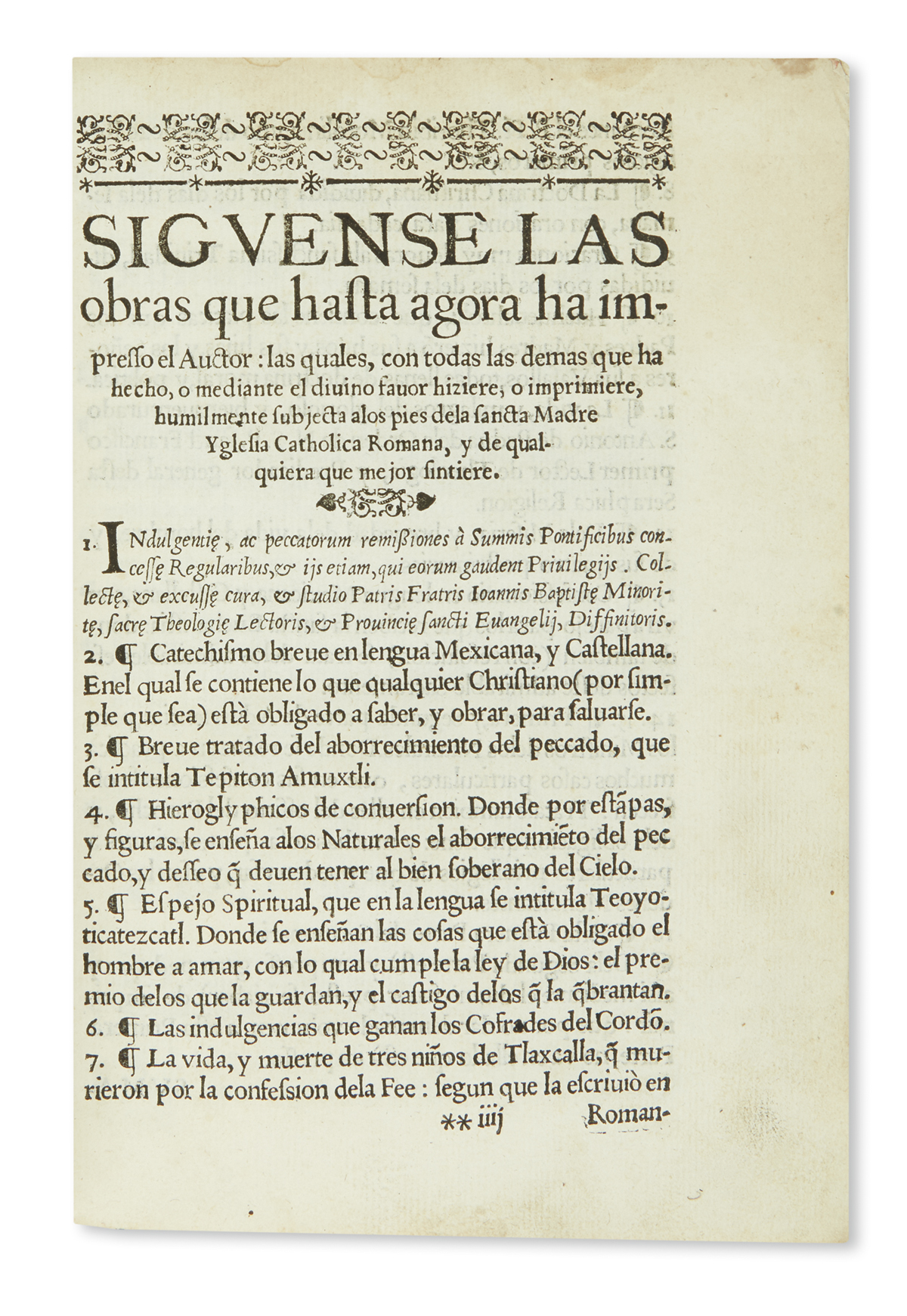 (MEXICAN IMPRINT--1607.) Baptista, Juan. A Jesu Christo S.N. ofrece este sermonario en lengua mexicana.