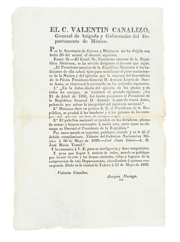 (MEXICAN-AMERICAN WAR.) Canalizo, Valentin. Broadside ordering a national state of mourning after Santa Annas capture in Texas.