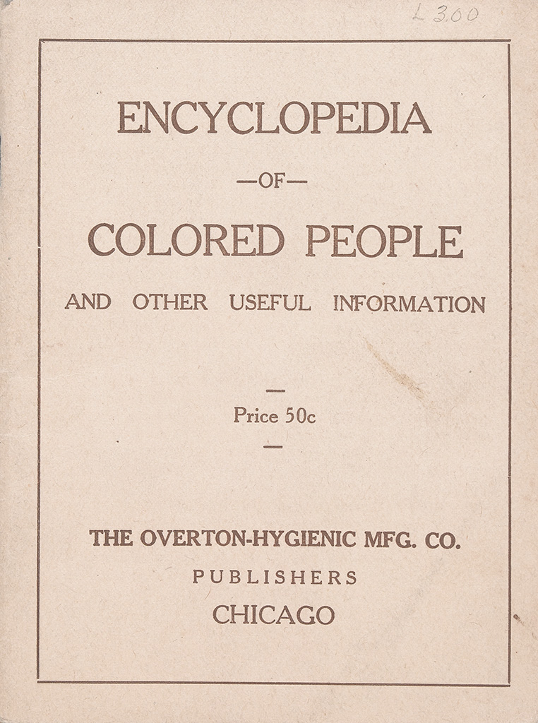 (BUSINESS.) OVERTON HYGIENIC MFG. CO. Encyclopedia of the Colored People and Other Useful Information.