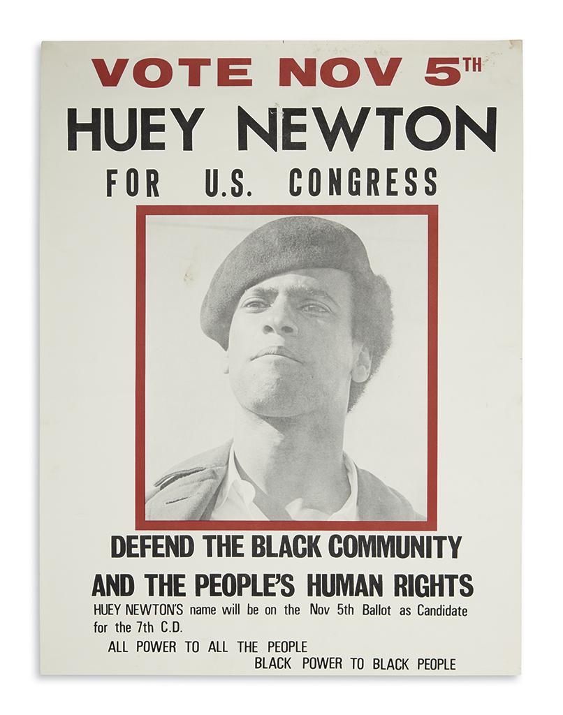 (BLACK PANTHERS.) Vote Nov 5th, Huey Newton for U.S. Congress.