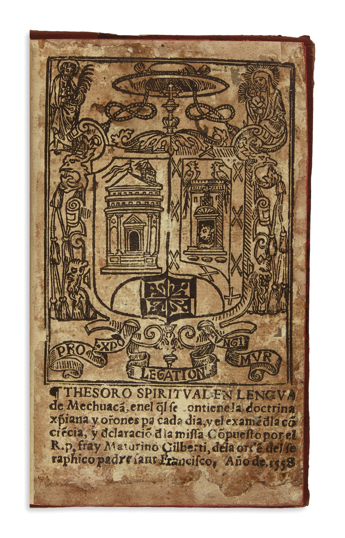 (MEXICAN IMPRINT--1558.) Gilberti, Maturino. Thesoro spiritual en lengua de Mechuacá.