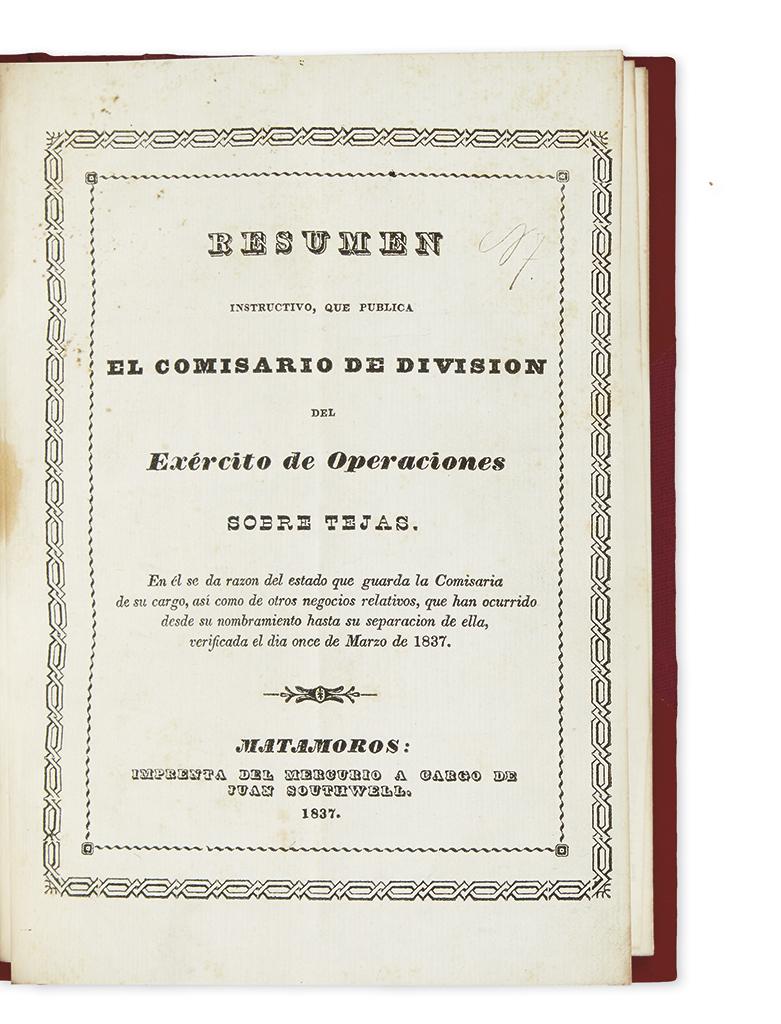 (TEXAS.) [Barreiro, Miguel.] Resumen instructivo, que publica el comisario de division del exército de operaciones sobre Tejas.