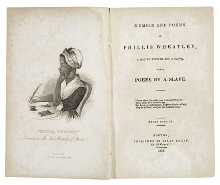 WHEATLEY, PHILLIS. Memoir and Poems of Phillis Wheatley, a Native of Africa and a Slave. Also Poems by a Slave.