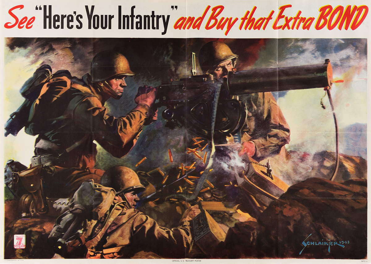 JES-SCHLAIKJER-(1897-1982)-SEE-HERES-YOUR-INFANTRY-AND-BUY-THAT-EXTRA-BOND-1945-28x40-inches-71x101-cm-US-Government-Printing