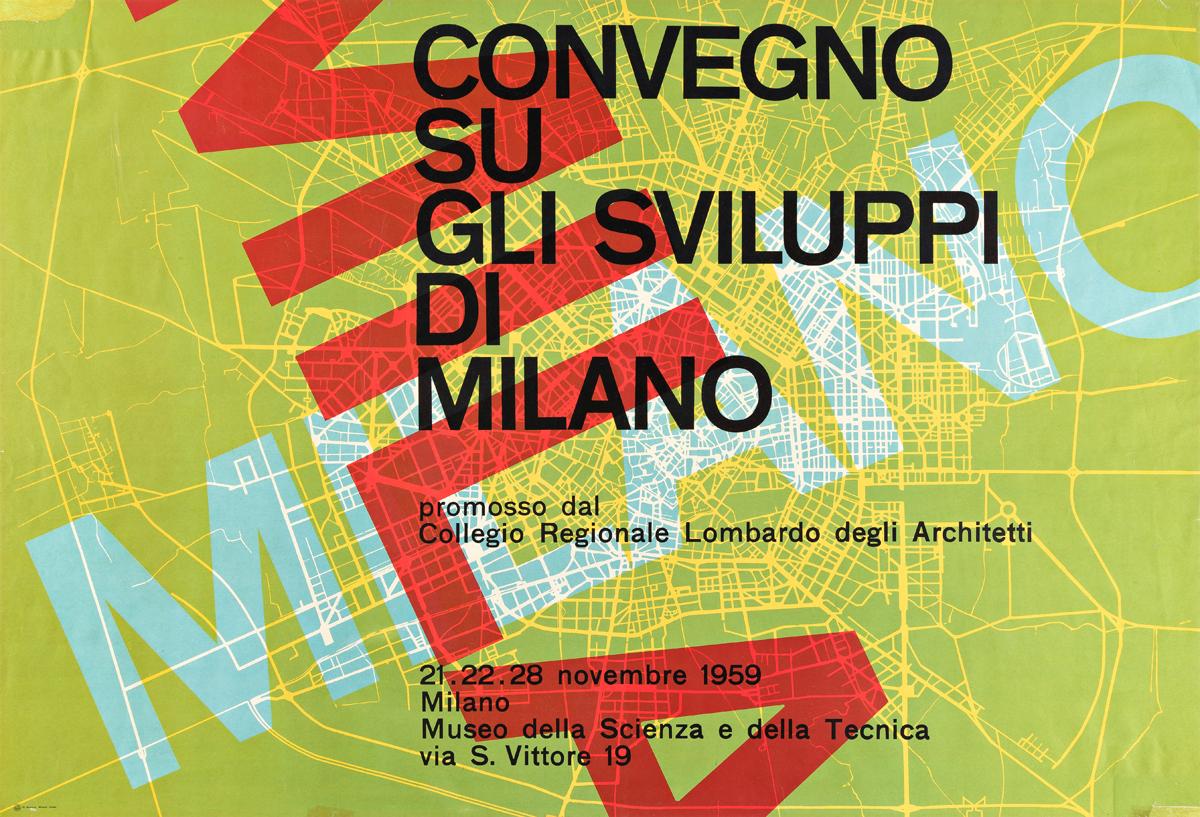 MAX HUBER (1919-1992).  CONVEGNO SU GLI SVILUPPI DI MILANO. 1959. 26¾x39¼ inches, 68x99½ cm. N. Moneta, Milano.
