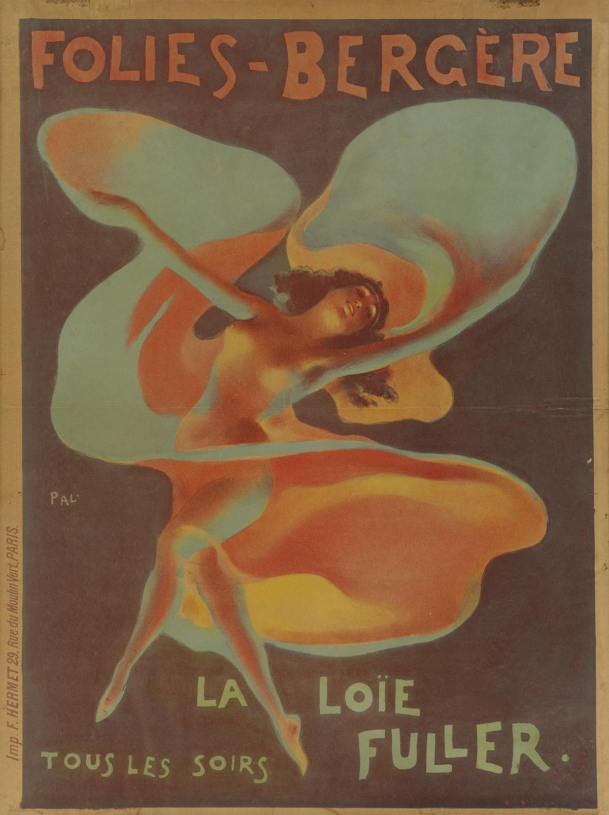 PAL (JEAN DE PALÉOLOGUE, 1860-1942). FOLIES - BÈRGERE / LA LOÏE FULLER. 1897. 31x23 inches, 78x59 cm. F. Hermet, Paris.