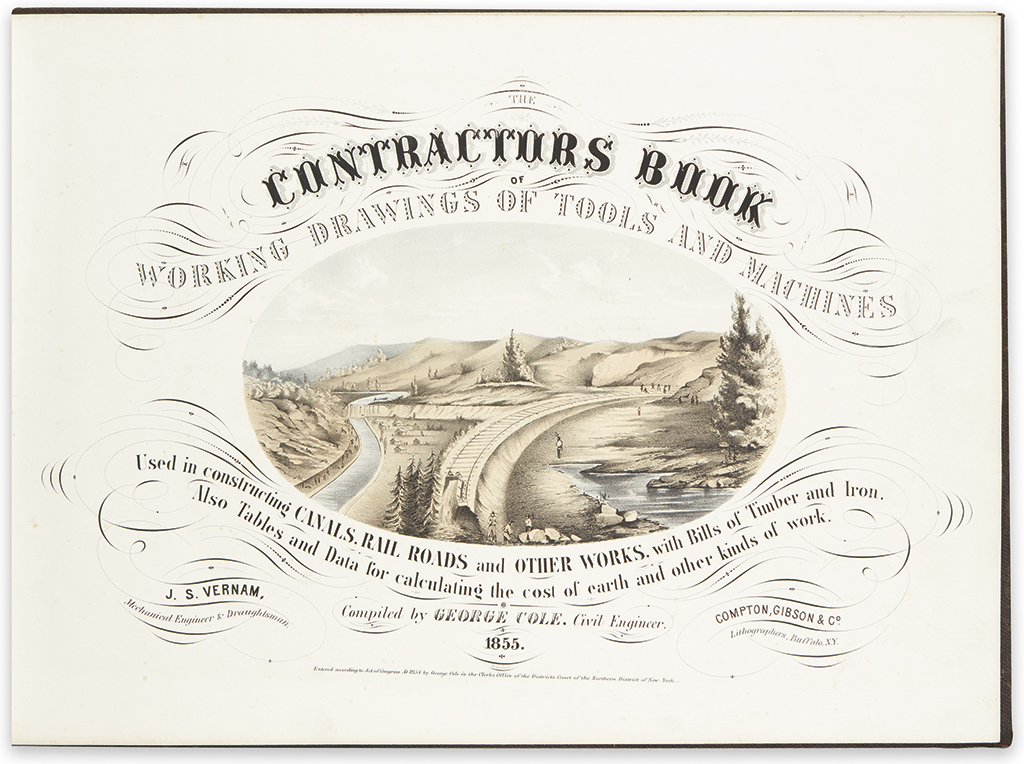 (RAILROADS.) Cole, George. The Contractors Book of Working Drawings of Tools and Machines used in Constructing Canals, Rail Roads