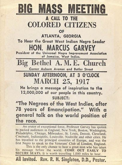 (GARVEY, MARCUS.) Big Mass Meeting. A Call to the Colored Citizens of Atlanta, Georgia to Hear the Great West Indian Negro Leader, HON.
