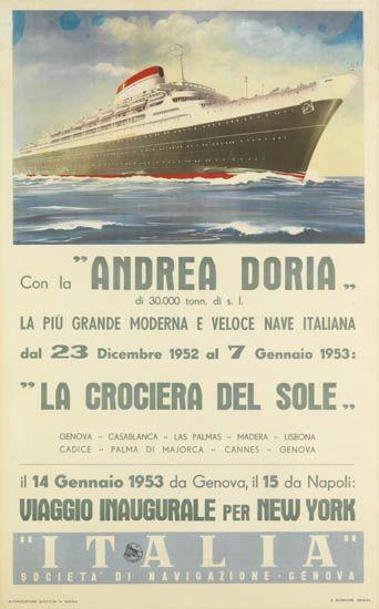 (ITALIAN LINE.) Andrea Doria. Con le Andrea Doria . . . la più grande e moderna e veloce nave Italiana . . . Viaggio Inaugurale per