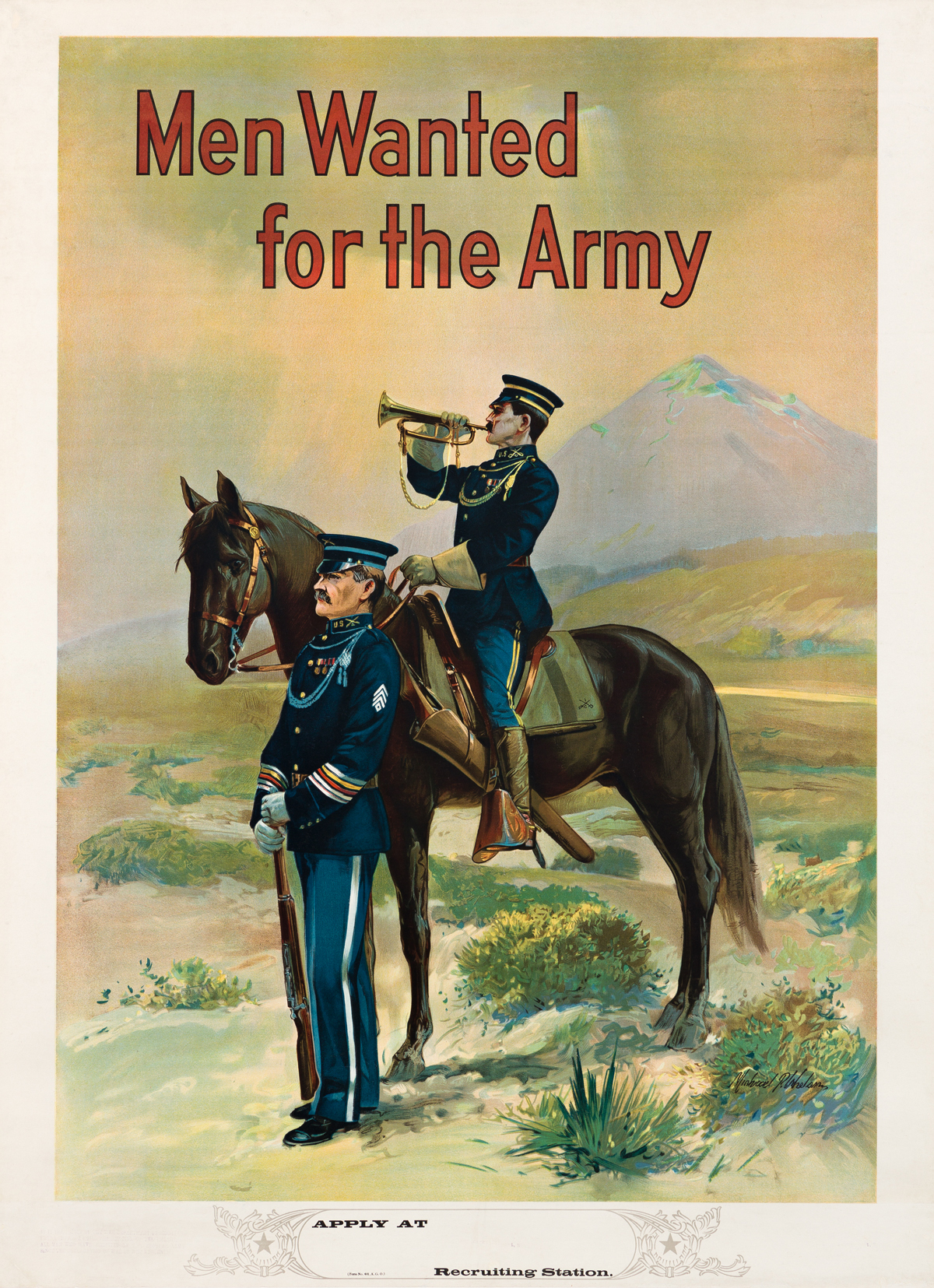 MICHAEL P. WHELAN (DATES UNKNOWN).  MEN WANTED FOR THE ARMY. Circa 1910. 39¼x29 inches, 99¾x73½ cm.