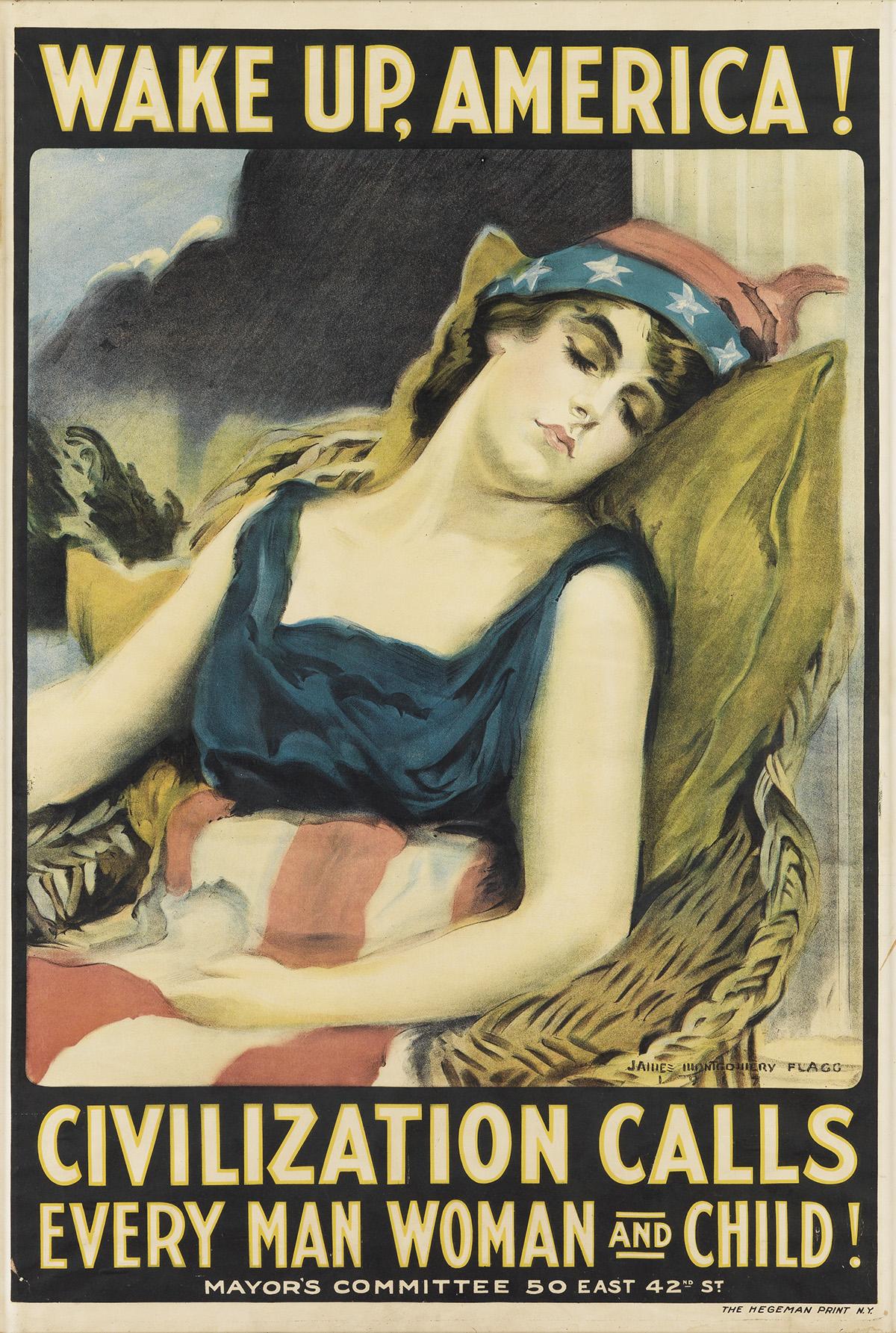 JAMES MONTGOMERY FLAGG (1870-1960). WAKE UP, AMERICA! / CIVILIZATION CALLS. 1917. 40x27 inches, 103x68 cm. The Hegeman Print, New York.